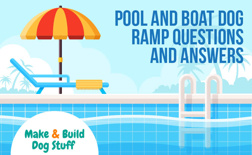 Answers to common dog pool and boat ramp questions.