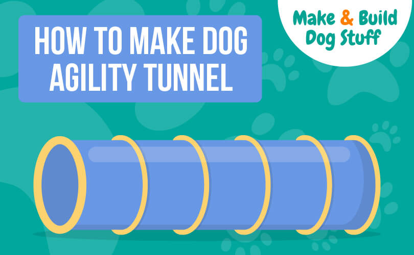 An animated picture of a dog agility tunnel with text that reads how to make a dog agility tunnel. The site name is on the image.