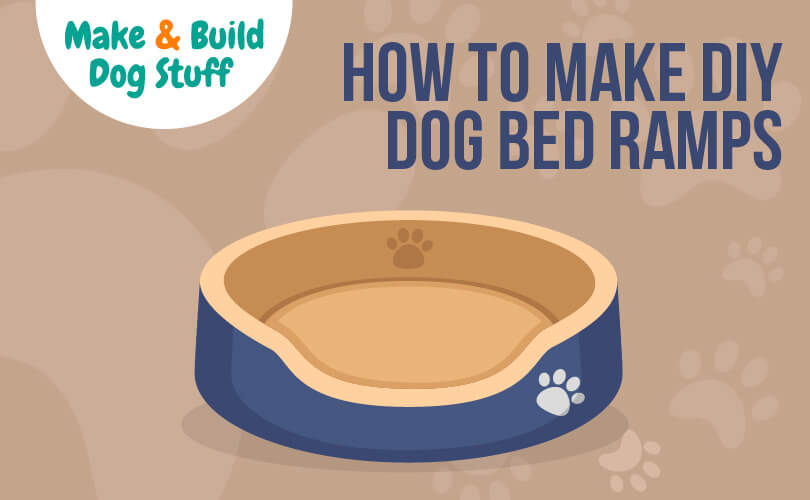 How to make a DIY dog bed ramp.