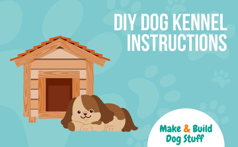 An animated picture of a dog laying in front of a dog house. Text reads DIY dog kennel instructions.