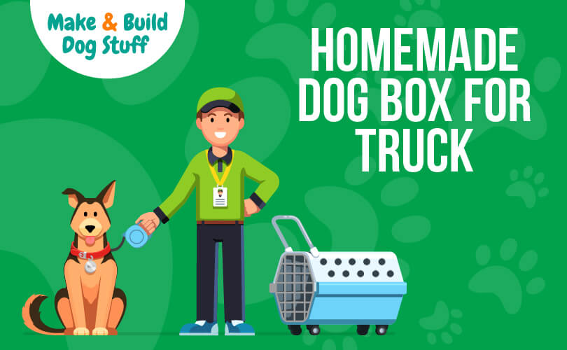 An animated picture of a guy holding a leash with a dog sitting. There is a small dog crate next to the man. The text reads homemade dog box for truck.